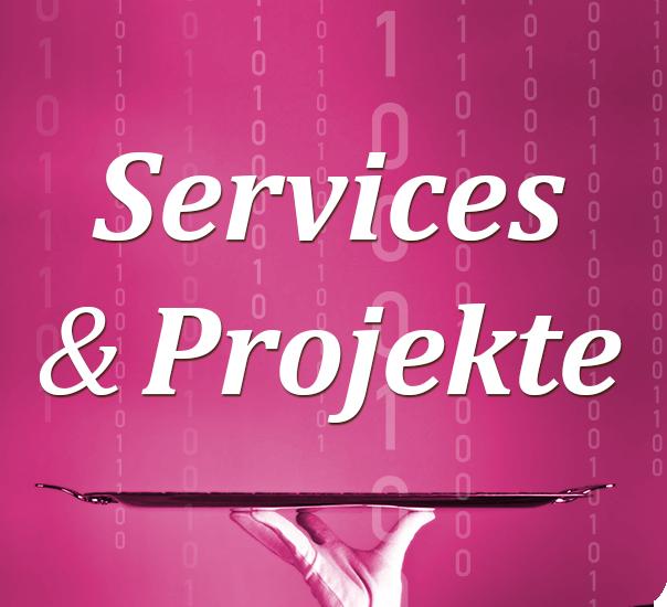 Service & Projekte